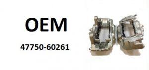 OE – 47750-60261 – тормозной суппорт левый